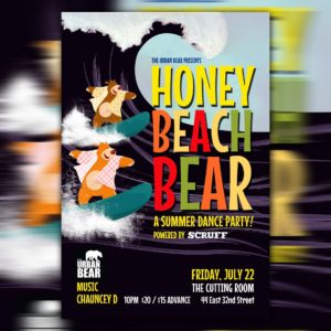 DJ Chauncey D Spins Live at HONEY : BEACH BEAR Friday July 22nd at The Cutting Room